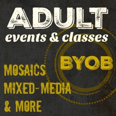 ADULT EVENTS & CLASSES