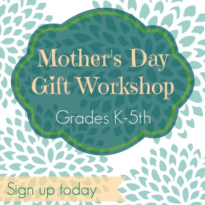 mothers day gift workshop 2016
